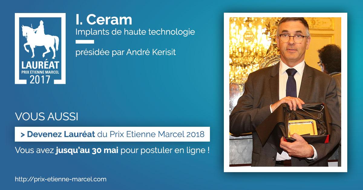 Lauréat Prix Etienne Marcel 2017 -  I CERAM