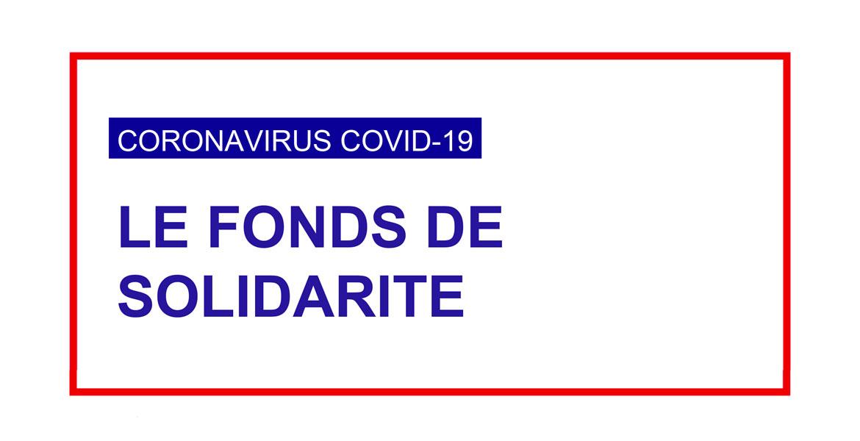 #COVID19 | Fonds de solidarité : quelles démarches pour quelles entreprises ?